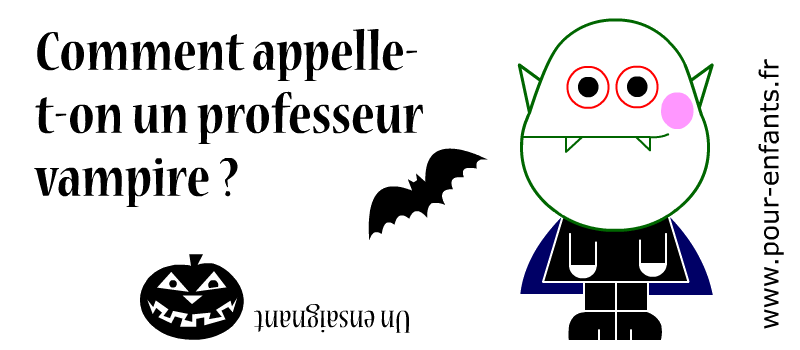 Devinettes pour halloween devinettes sur les vampires - Image halloween drole ...