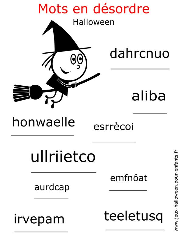 Jeux De Lettres Jeux De Mots Pour Halloween Remettre Lettres Mots En Ordre Desordre Pour Enfants Halloween